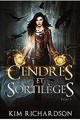Cendres et Sortilèges (Les Dossiers maudits t. 1) Format Kindle