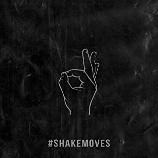 #Shakemoves [Explicit]