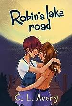 Robin's Lake Road: A Moving LGBTQ First Love Romance