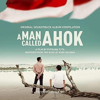 A Man Called Ahok (Original Motion Picture Soundtrack)