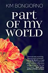 PART OF MY WORLD Kindle Edition