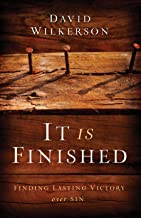 It Is Finished: Finding Lasting Victory Over Sin (English Edition)