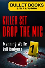 Killer Set: Drop the Mic (Bullet Books Speed Reads Book 1)