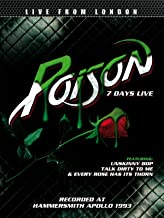Poison - 7 Days Live - Live From London