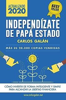 comprar comparacion Independízate de Papá Estado: Inversión inteligente y simple para lograr la libertad financiera