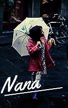Emile Zola : Nana (English Edition)