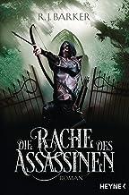 Die Rache des Assassinen: Roman (Assassinen-Reihe 2) (German Edition)