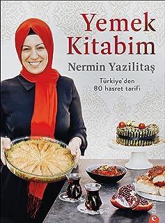 Yemek kitabım: Türkiye'nin 80 lezzetli tarifi
