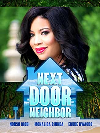 Next Door Neighbour - <strong>Monalisa Chinda</strong>