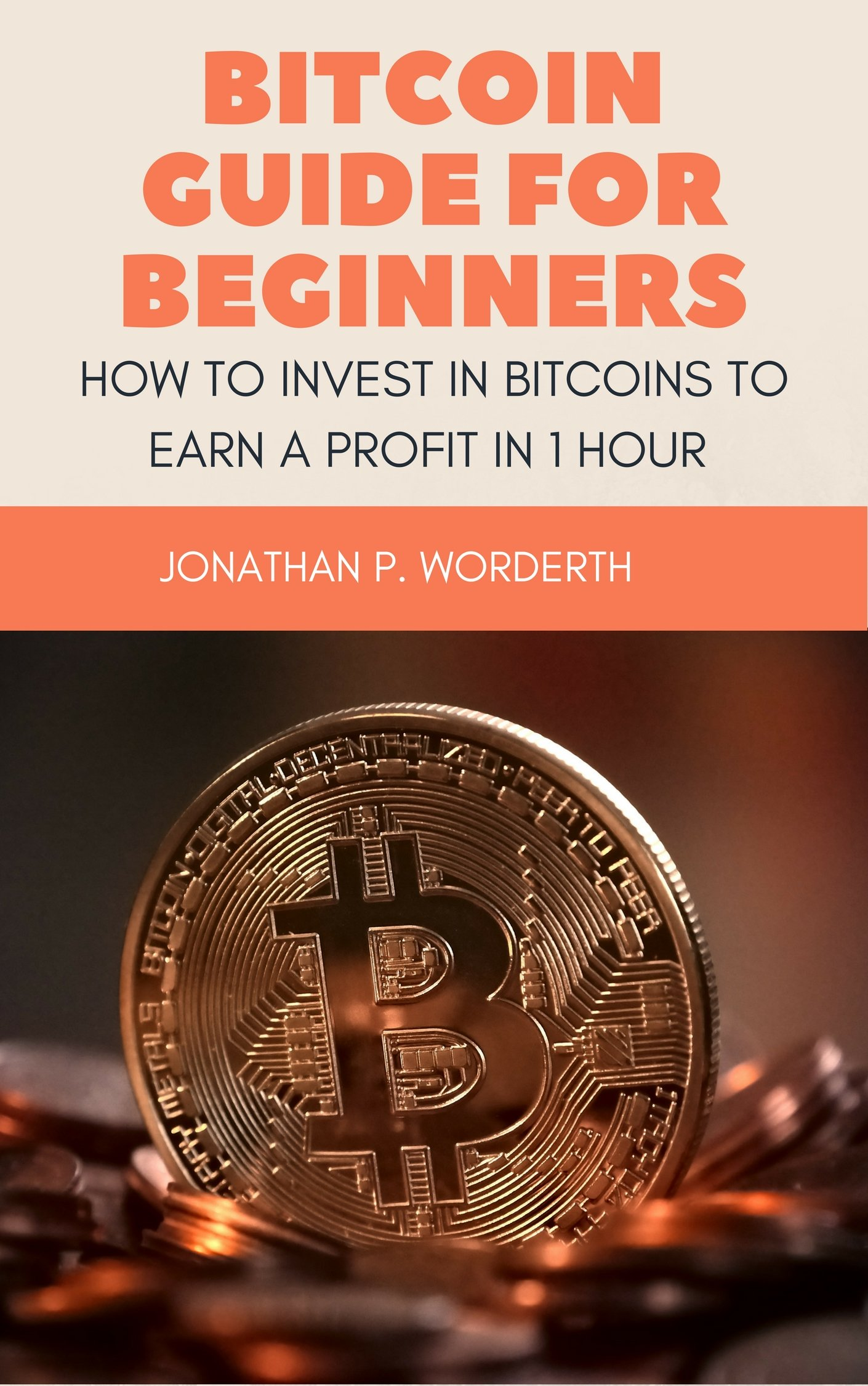 Image OfBitcoin Guide For Beginners: How To Invest In Bitcoins To Earn A Profit In 1 Hour
