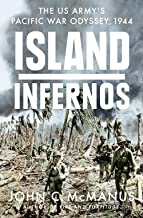 Island Infernos: The US Army's Pacific War Odyssey, 1944