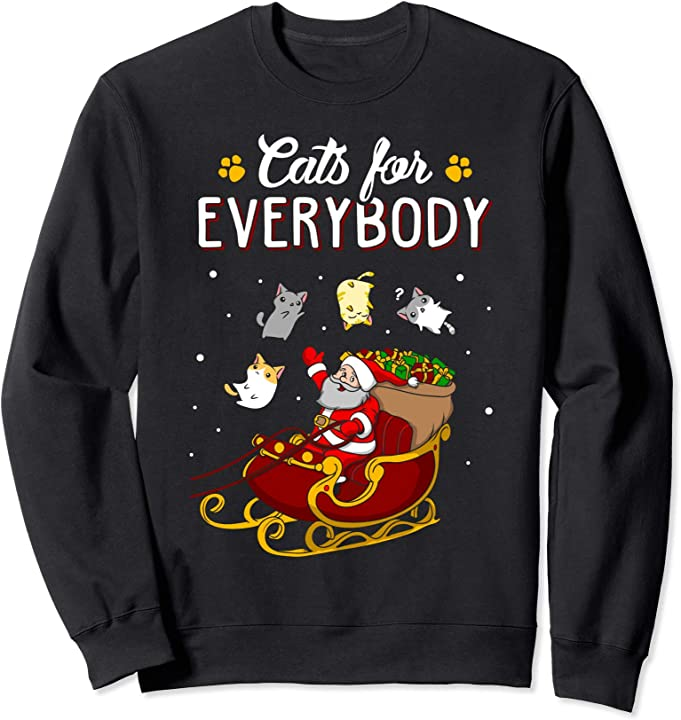 Cats For Everybody Christmas Cat Lover Sweatshirt Sweatshirt