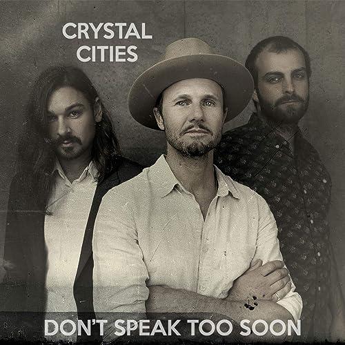 Dont Speak Too Soon de Crystal Cities en Amazon Music ...