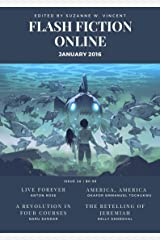 Flash Fiction Online - January 2016 (Flash Fiction Online 2016 Issues) Kindle Edition