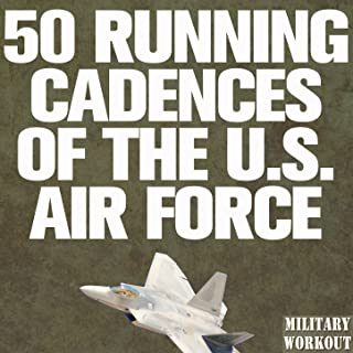 50 Running Cadences of the U.S. Air Force