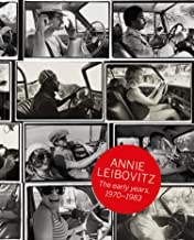 Annie Leibovitz. The Early Years, 1970–1983 (Archive Project) (French Edition)