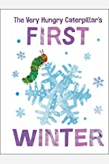The Very Hungry Caterpillar's First Winter (The World of Eric Carle) Kindle Edition