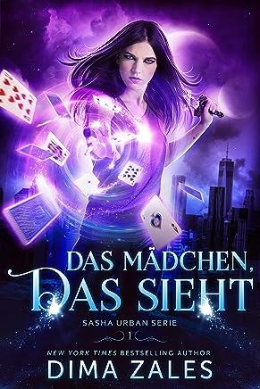Das Mädchen, das sieht (Sasha Urban Serie 1) (German Edition)