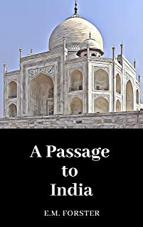 A Passage to India (Annotated)