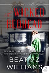The Wicked Redhead: A Wicked City Novel (The Wicked City series Book 2) Kindle Edition