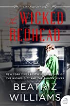 The Wicked Redhead: A Wicked City Novel (The Wicked City series Book 2)