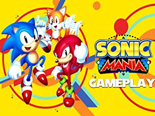 Clip: Sonic Mania Gameplay