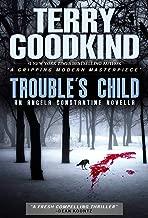 Trouble's Child: An Angela Constantine Novella