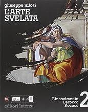 Scaricare Libri L'arte svelata. Per le Scuole superiori. Con espansione online: 2 PDF