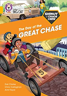 Shinoy and the Chaos Crew: The Day of the Great Chase: Band 09/Gold