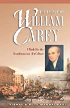 The Legacy of William Carey: A Model for the Transformation of a Culture