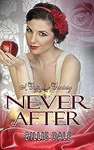 Never After: A Novella (A Fairytale Fantasy Book 1)