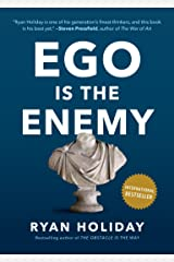 Ego Is the Enemy Kindle Edition