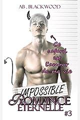 Romance Éternelle : IMPOSSIBLE - 3 Format Kindle