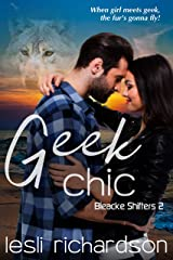 Geek Chic (Bleacke Shifters Book 2) Kindle Edition