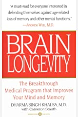 Brain Longevity: The Breakthrough Medical Program that Improves Your Mind and Memory Kindle Edition