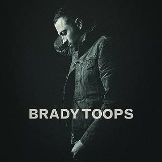 brady toops songs