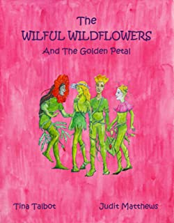 The Wilful Wildflowers And The Golden Petal (Survival Super Squad Book 3)
