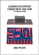 Jaques Staunton Chess Sets 1849-1939