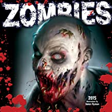 Zombies; Illustrations by James Ryman 2015 Wall Calendar