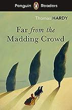 Penguin Readers Level 5: Far from the Madding Crowd (ELT Graded Reader)
