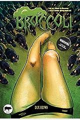 Broccoli Kindle Edition