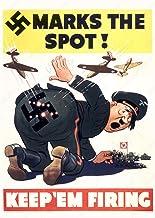 UpCrafts Studio Design WW2 Anti Hitler Meme Poster Propaganda - Marks The SPOT KEEP`EM Firing - WWII Fun Funny Nazi Fascis...