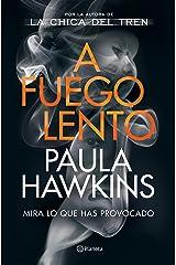 A fuego lento (Planeta Internacional) (Spanish Edition) Formato Kindle