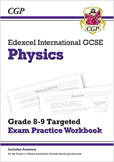 New Edexcel International GCSE Physics: Grade 8-9 Targeted Exam Practice Workbook (with answers) (CGP IGCSE 9-1 Revision)