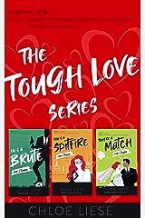 The Tough Love Series Box Set: (A Romantic Suspense Trilogy) Kindle Edition