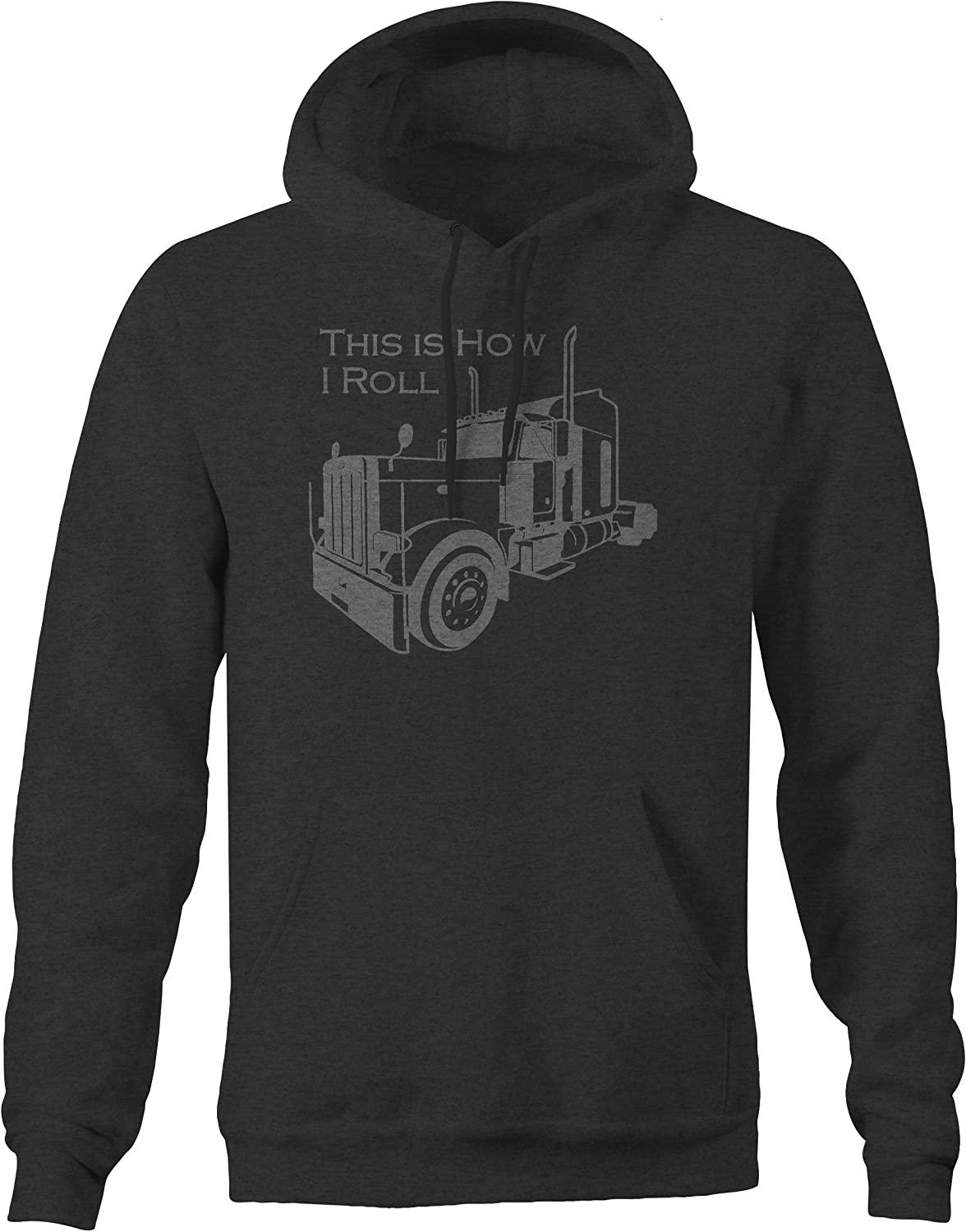 OS Gear This is National products How I Roll Cheap sale Truck Trucking Deisel Driver Semi Swe