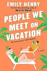 People We Meet on Vacation Paperback
