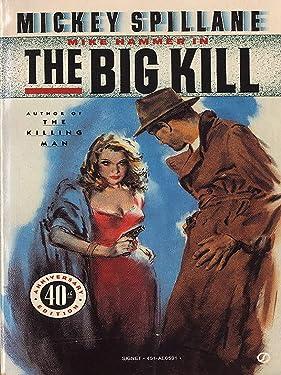 The Big Kill (Mike Hammer Book 5)
