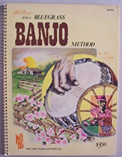 Mel Bay's deluxe Bluegrass BANJO Method [ 1976 ] Mel Bay Publications, Inc. (Note Reading, Tablature, Chord Background Styles, 3 Finger Picking, Bluegrass Techniques, Fills and Endings, The Capo and its Use, Advanced Solos in Full 3 Finger Style)