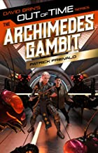 The Archimedes Gambit (The Out of Time Series)